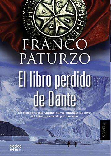 El libro perdido de Dante (Algaida Literaria - Inter) por Franco Paturzo