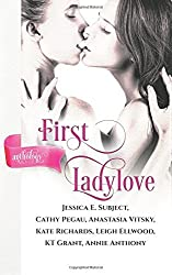 First Ladylove by Anastasia Vitsky (2015-09-19)