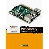 Aprender Raspberry Pi con 100 ejercicios prácticos (APRENDER...CON 100 EJERCICIOS PRÁCTICOS)