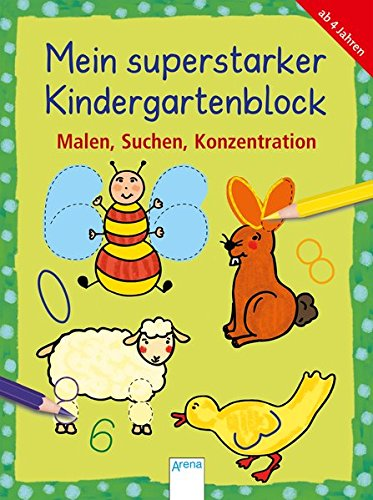 Mein superstarker Kindergartenblock. Malen, Suchen, Konzentrieren