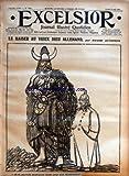 excelsior no 2001 du 08 05 1916 journal illustre quotidien le kaiser au vieux dieu allemand par m dethomas le doukalla echappe a un sous marin le grand souci de la presse allemande le gouvernement persan proteste contre le torpillage du sussex