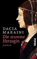 Die stumme Herzogin: Roman