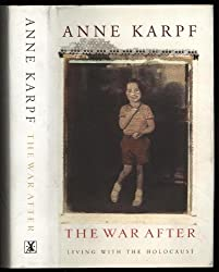 The War After: Living with the Holocaust by Anne Karpf (1996-06-24)
