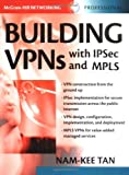 Building VPNs: With IPSec and MPLS (Professional Telecom) (English Edition)