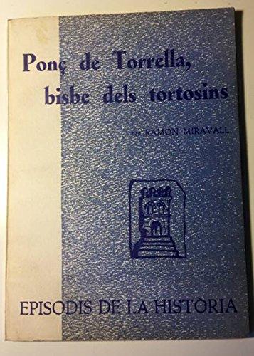Ponç de Torrella, bisbe dels tortosins (23 gener 1212 - 29 agost 1254)