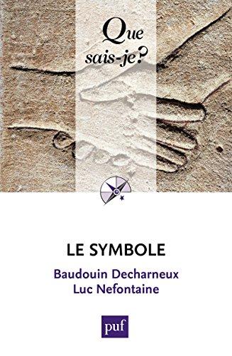 Le symbole: « Que sais-je ? » n° 3365 (French Edition)