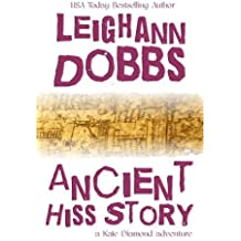 Ancient Hiss Story (Kate Diamond Adventure Series) (Volume 2) by Leighann Dobbs (2015-05-31)