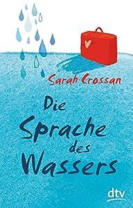 Crossan, Sarah: Die Sprache des Wassers