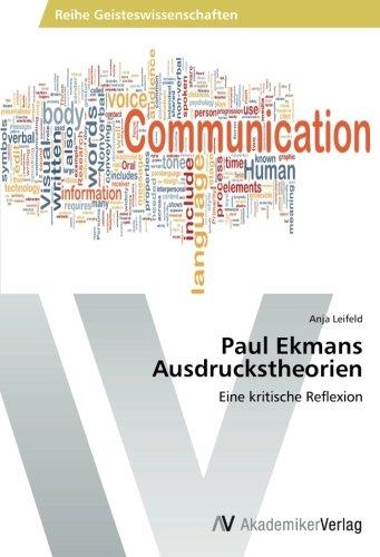 Paul Ekmans Ausdruckstheorien: Eine kritische Reflexion