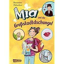 Mia 5: Mia und der Großstadtdschungel