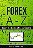 Forex A-ZTM: Learn the basics of Forex Trading