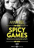Spicy Games - Band 3: Eine Brennende Leidenschaft