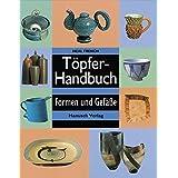 Töpferhandbuch: Formen und Gefäße