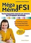 Méga Mémo IFSI - Tout le programme semestre par semestre de l'étudiant infirmier