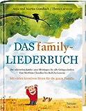 Das family-Liederbuch: Die schönsten Lieder zum Mitsingen für alle Gelegenheiten -