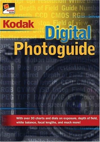 Kodak Digital Photoguide by Michael Guncheon (2006-07-28)