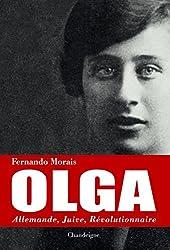 Olga. Allemande, juive, révolutionnaire