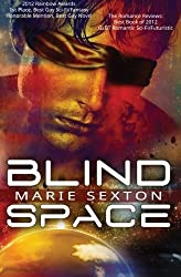 Blind Space by Marie Sexton (2014-01-19)