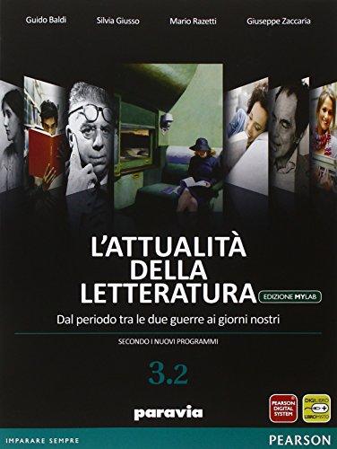 Attualità della letteratura. Vol. 3/2. Ediz. mylab. Per le Scuole superiori. Con e-book. Con espansione online