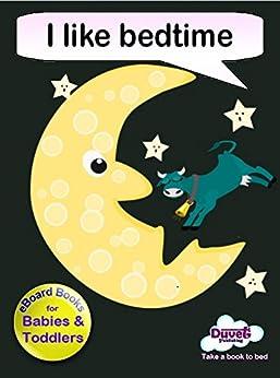 I Like Bedtime (I Like Reading) (English Edition) von [Publishing, Duvet]