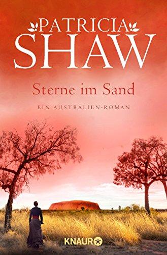 Australien Sand (Sterne im Sand: Die große Australien-Saga)