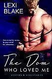 The Dom Who Loved Me, Masters and Mercenaries, Book 1 (Masters & Mercenaries)
