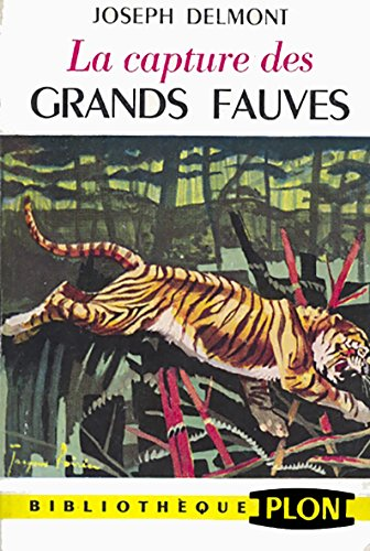 Vingt ans autour du monde - la capture des grands fauves et des pachydermes - adapté de l'allemand par eugène gautier - - bibliothèque plon 1954 par Delmont Joseph