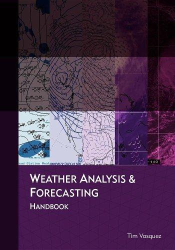 Weather Analysis and Forecasting Handbook