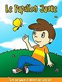 Le Papillon jaune: Une histoire pour aider les enfants à faire face à la perte d'un parent (Balance t. 3)