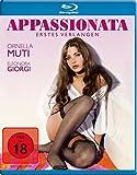 Appassionata - Erstes Verlangen [Blu-ray]