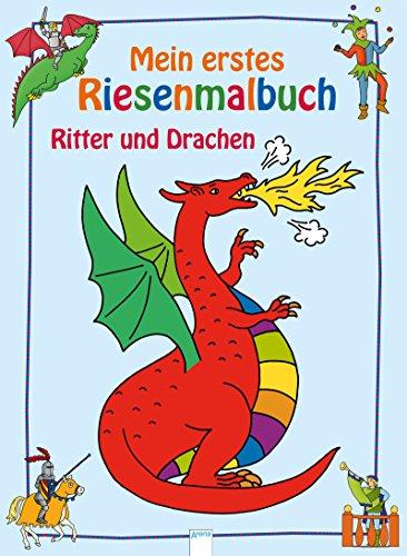 Ritter und Drachen: Mein erstes Riesenmalbuch (Kinder Ritter)