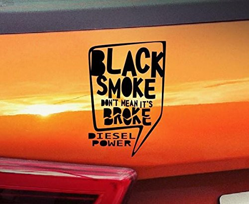 Schwarz Smoke ES NICHT SO \'s Broke Diesel Power???Auto-Aufkleber Fenster Vinyl Aufkleber Aufkleber Laptop Aufkleber Love Herz Decor Funny Bumber