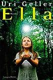 Expert Marketplace -  Uri Geller  - Ella. Mystery-Roman