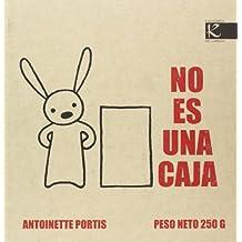 No es una caja / Not a Box (Spanish Edition) by Antoinette Portis (2008-07-02)