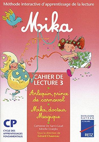 Méthode de lecture CP : Mika Série 1