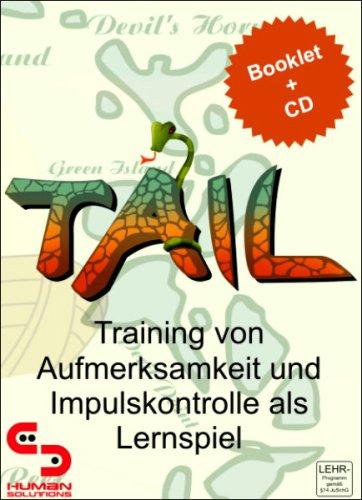 TAIL - Training von Aufmerksamkeit und Impulskontrolle als Lernspiel. CD-ROM für Windows Vista, XP, NT, 2000