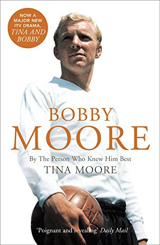 Bobby-Moore-By-the-Person-Who-Knew-Him-Best
