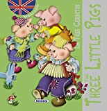 Los tres cerditos/The three little pigs (Clásicos en inglés)