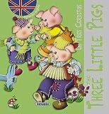 Los tres cerditos - The Three Little Pigs (Clásicos en inglés)