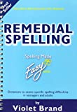 Remedial Spelling (Spelling Made Easy)
