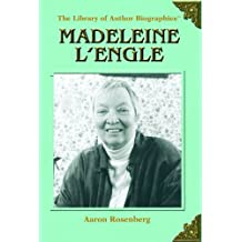 Madeleine L'Engle (Library of Author Biographies) by Aaron Rosenberg (2005-08-06)