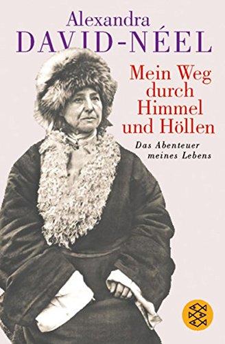 Buchseite und Rezensionen zu 'Mein Weg durch Himmel und Höllen: Das Abenteuer meines Lebens' von Alexandra David-Néel