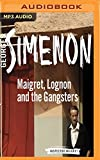 Maigret, Lognon and the Gangsters (Inspector...