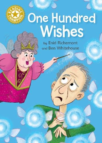 One Hundred Wishes: Independent Reading Gold 9 (Reading Champion) por Enid Richemont