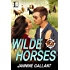 Wilde Horses (Born to Be Wilde)