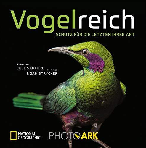National Geographic Bildband: Vogelreich. 300 berührende Fotografien vom Aussterben bedrohter Vögel. Von einem der besten Tierfotografen der Welt. Ein gewichtiger Beitrag zum Artenschutz.