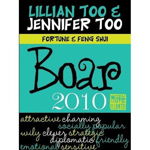 Fortune & Feng Shui Boar 2010 (Lillian Too & Jennifer Too Fortune & Feng Shui) by Lillian Too (2009-10-06)