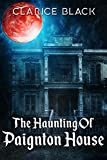 The Haunting of Paignton House