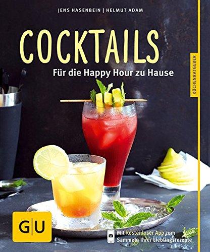 Preisvergleich Produktbild Cocktails: Für die Happy Hour zu Hause