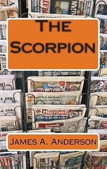 The Scorpion (English Edition) von [Anderson, James A.]
